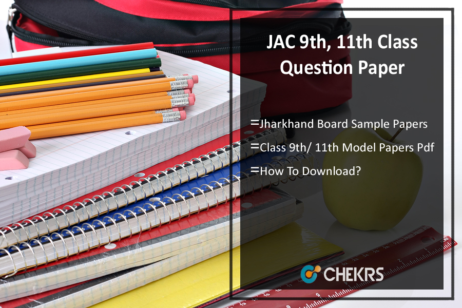 JAC 9th, 11th Question Paper 2019 - Jharkhand Sample/ Model Papers