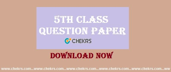 5th Class Question Paper 2019 – Sample/ Model Paper Download