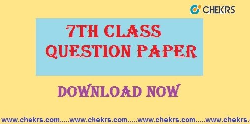 7th Class Question Paper 2019 , Half Yearly/ Annual Sample