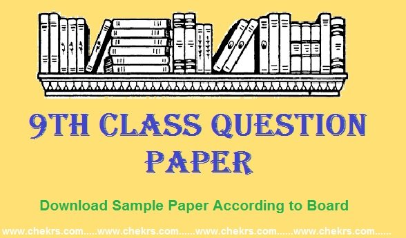 9th Class Question Paper 2020 – Exam Sample/ Model Paper in