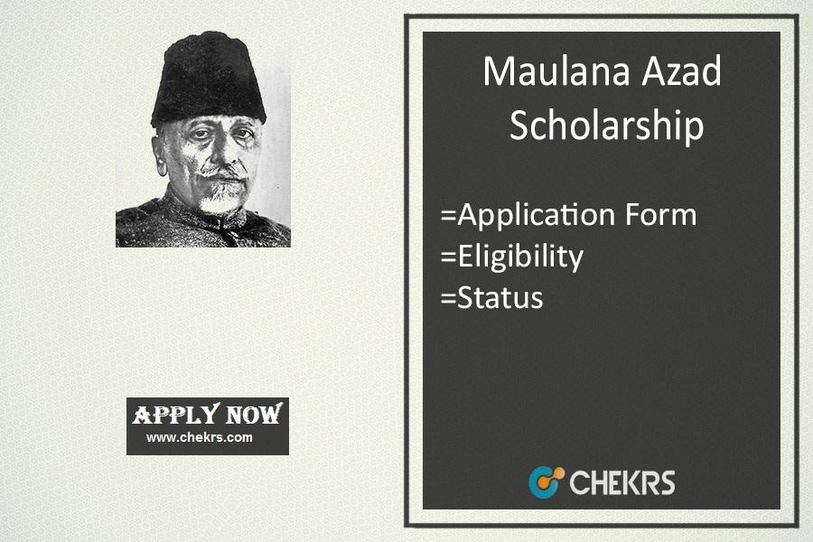 Maulana Azad Scholarship 2019 Online Form Last Date Of