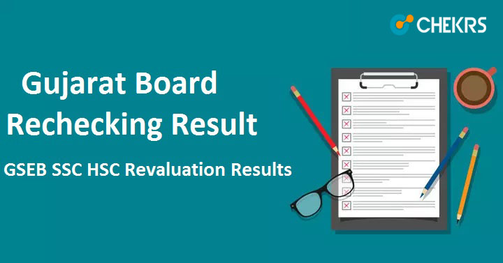 Gujarat Board Rechecking Result 2020- GSEB SSC HSC Revaluation Results