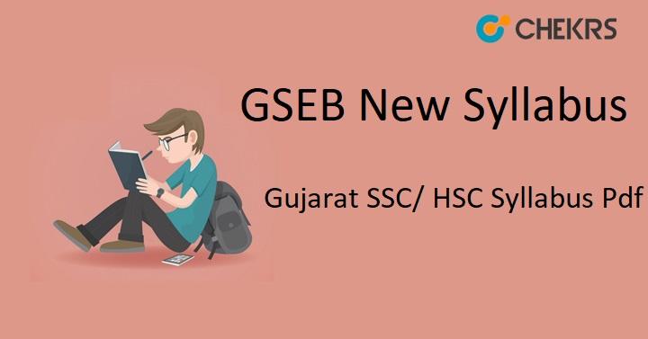 GSEB New Syllabus 2020, Gujarat SSC/ HSC Syllabus Pdf Download