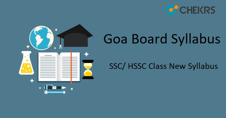Goa Board Syllabus 2019-2020, SSC/ HSSC Class New Syllabus