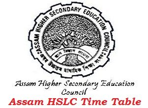 Assam HSLC Time Table 2017