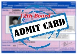 12th Admit Card 2017