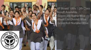 Uttar Pradesh (UP) Board 10th Result 2017- UPMSP High School Scorecard