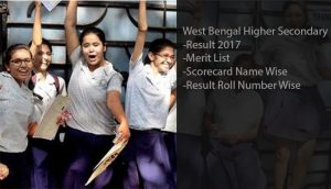 West Bengal (WB) HS Result 2017- WBCHSE 12th Arts/ Science/ Commerce Results