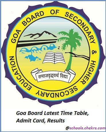 Goa Board (GBSHSE) - Time Table, Admit Card, Result, Schools