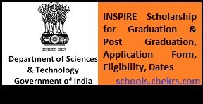 INSPIRE Scholarship 2017 Online Application Form- Eligibility, Dates