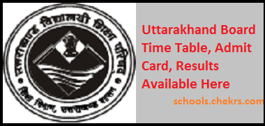 Uttarakhand Board Date Sheet, Admit Card, Result, Schools
