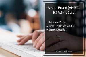 Assam 12th Admit Card, AHSEC HS Exam Hall Ticket Release Date