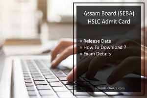 Assam HSLC Admit Card, SEBA 10th Hall Ticket Release Date