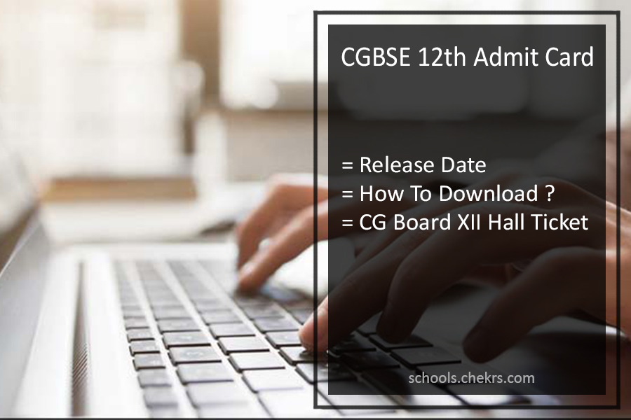 CGBSE 12th Admit Card, CG Board 12th Hall Ticket Release Date