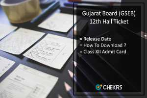 Gujarat Board HSC Hall Ticket, GSEB 12th Admit Card Release Date