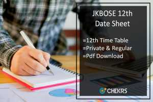 JKBOSE 12th Date Sheet, JK Board 12th Time Table- Private & Regular