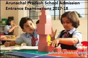 Arunachal Pradesh (AP) School Admission Entrance Exam 2017- Test Details Available