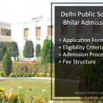 Delhi Public School Bhilai Admission 2017-18- Application Form, Eligibility