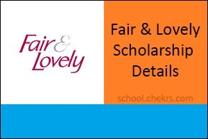 Fair and Lovely Scholarship 2017 Application, Eligibility, Selection Process