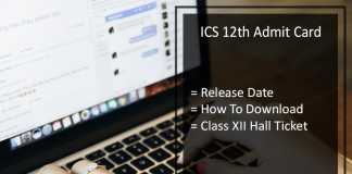 ISC 12th Admit Card, ICSE 12th Exam Hall Ticket Release Date