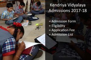 Kendriya Vidyalaya Admission 2017-18 Online Form, Eligibility, Dates, Process