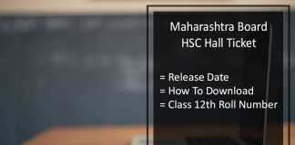 Maharashtra Board HSC Hall Tickets, Maha 12th Roll Number Release Date