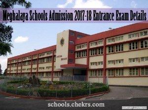 Meghalaya Schools Admission 2017-18, Entrance Exam, Dates, Eligibility