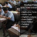 School of Excellence (SOE/ SOM) MP Entrance Exam 2018- Application, Dates