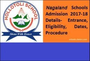 Nagaland Schools Admission 2017-18, Entrance Exam, Dates, Eligibility