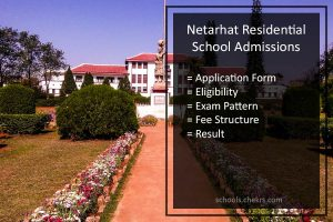 Netarhat Residential School Admission Details Available Here