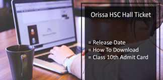 Orissa HSC Hall Ticket, Odisha 10th Hall Ticket Release Date