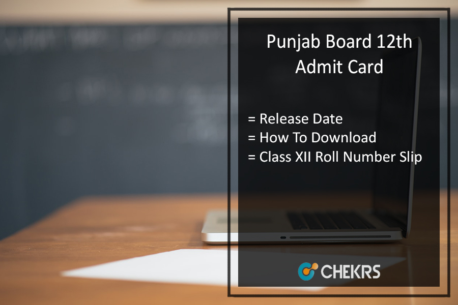 PSEB 12th Admit Card , Punjab Board 10th Roll Number Slip Release Date