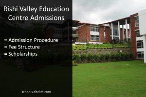 Rishi Valley School Entrance Test 2017- Admission Form, Eligibility Criteria