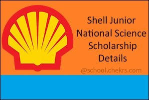 Shell Junior National Science Scholarship (SJNSS) 2017- Apply Online, Eligibility