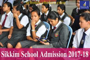 Sikkim Schools Admission 2017-18, Entrance Exam, Eligibility, Schedule