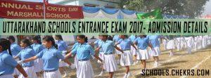 Uttarakhand Schools Admission 2017-18, Entrance Exam, Dates, Eligibility