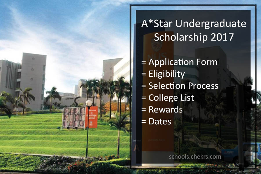 A*Star Undergraduate Scholarship Singapore 2017- Application Form