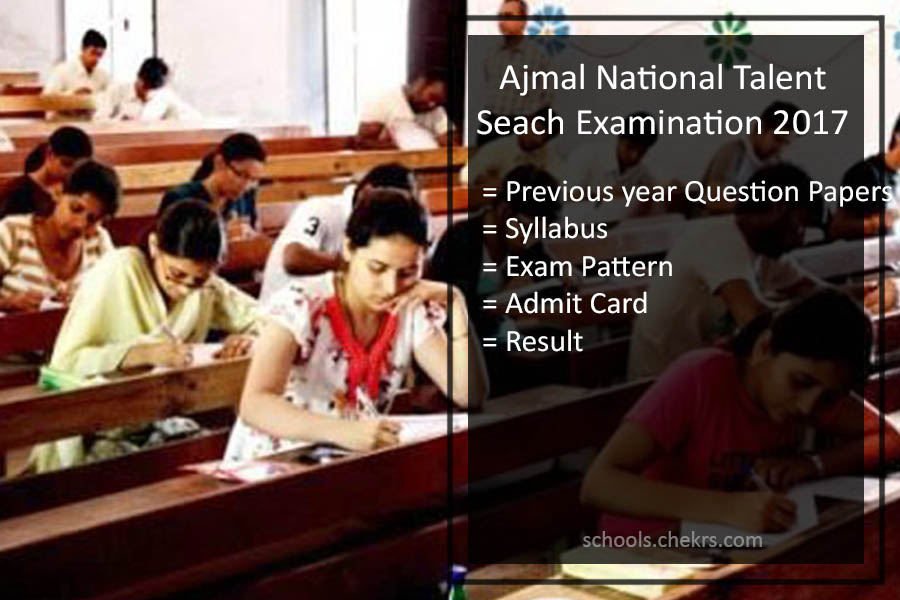 Ajmal National Talent Search Examination Question Paper 2017- Admit Card