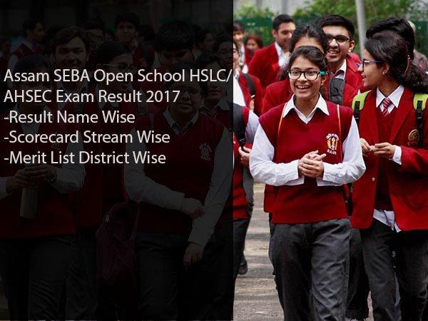 Assam SEBA Open School HSLC/ AHSEC Result 2017- Arts, Commerce, Science