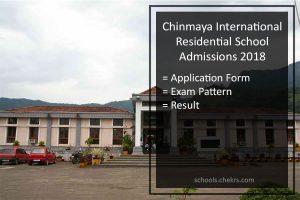Chinmaya International Residential School Admissions 2018- Form