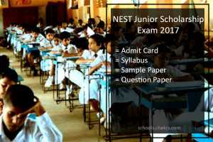NEST Scholarship 2017 Admit Card- Syllabus, Sample Paper PDF