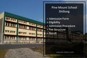 Pine Mount School Shillong Admissions 2018- Form, Dates, Proedure