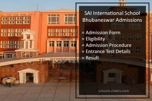 SAI International School Bhubaneswar Admissions 2017- Form, Dates