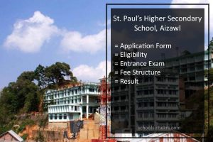 St. Paul's School Aizawl Entrance Exam 2018- Admission Form, Result
