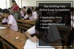 Tata Building India School Essay Competition 2017- Apply Now