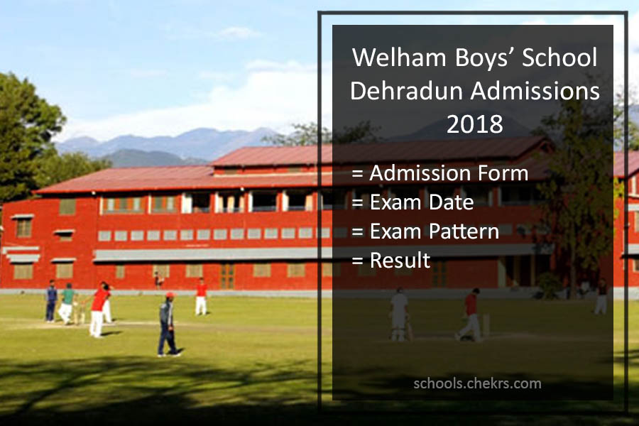Welham Boys' School Admissions 2018- Form, Dates, Pattern, Fees