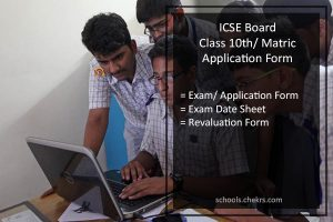 ICSE Board 10th Application Form, Matric Online Registration