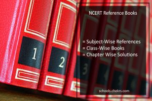 NCERT Reference Books - Class 1 to 9, 10, 11, 12, Download PDF