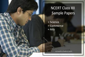 NCERT Sample Papers for Class 12- Science, Commerce, Arts, Download PDF