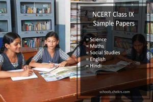 NCERT Sample Papers for Class 9- Science, Maths, SST, Hindi, English